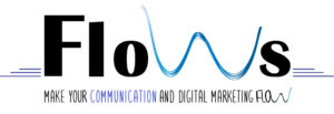 Flows Communication make your communication and digital marketing flow